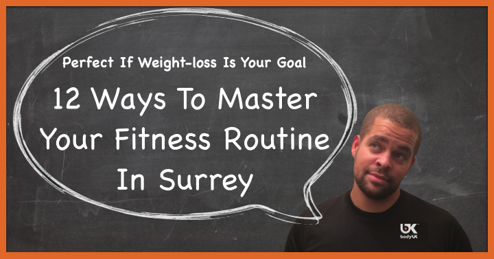 Master Your Fitness Routine In Surrey